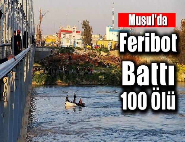 Musul'da Feribot Battı: 100 Ölü