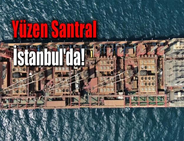 Yüzen Santral İstanbul'da!