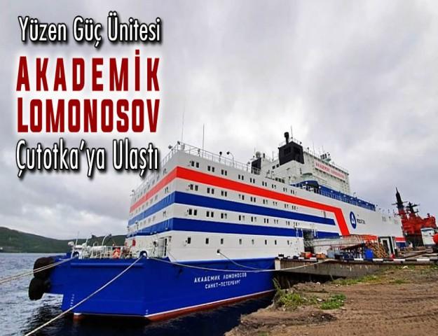 Yüzen Güç Ünitesi Akademik Lomonosov Çutotka'ya Ulaştı