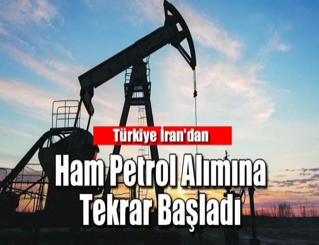 Türkiye İran'dan Ham Petrol Alımına Tekrar Başladı