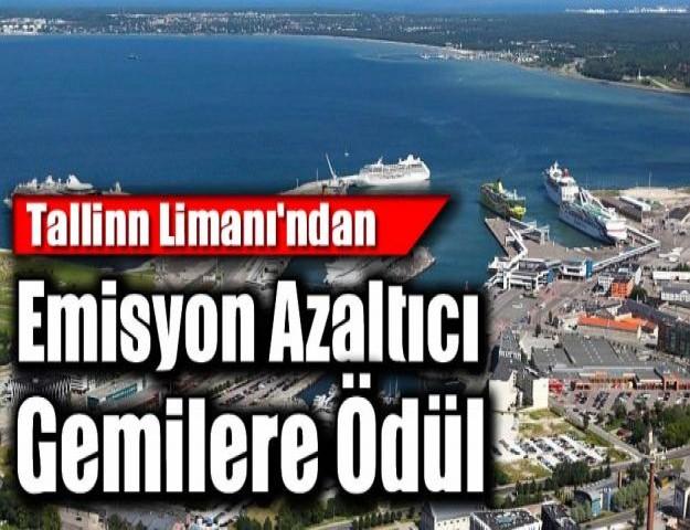 Tallinn Limanı'ndan Emisyon Azaltıcı Gemilere Ödül