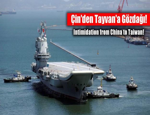 Çin'den Tayvan'a Gözdağı!