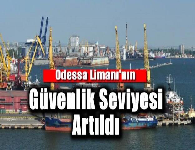 Odessa Limanı'nın Güvenlik Seviyesi Artıldı