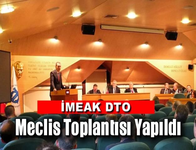 İMEAK DTO Meclis Toplantısı Yapıldı