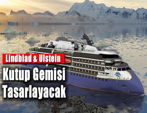 Lindblad ve Ulstein Yeni Kutup Gemisi Tasarlayacak