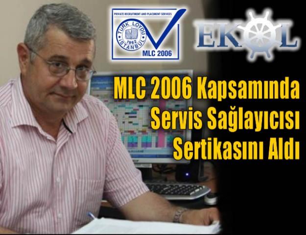 MLC 2006 Kapsamında Servis Sağlayıcısı Sertikasını Aldı
