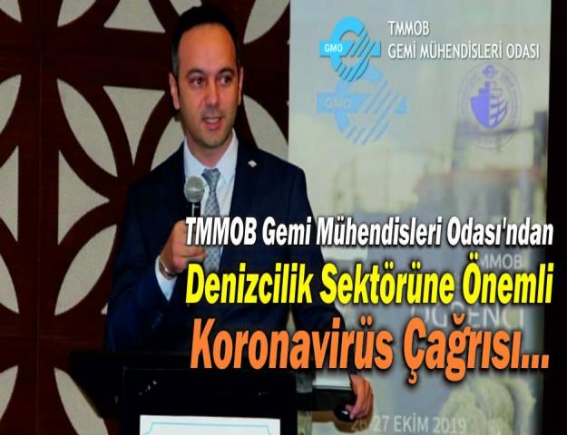 TMMOB Gemi Mühendisleri Odası'ndan Denizcilik Sektörüne Önemli Koronavirüs Çağrısı...