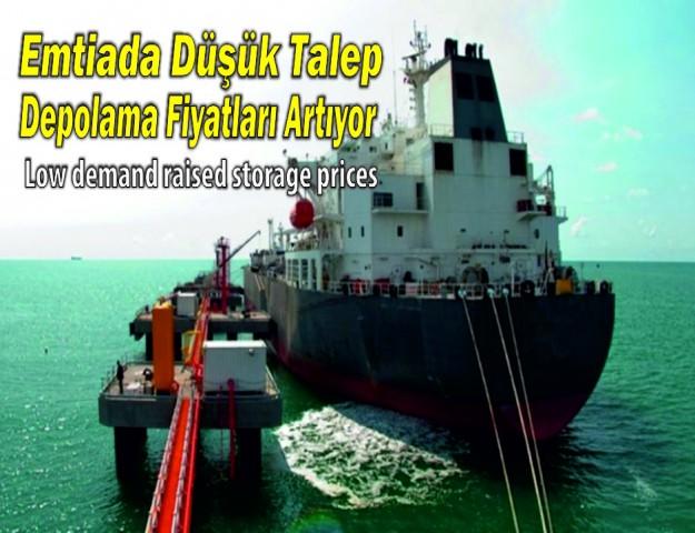 Emtiada Düşük Talep Depolama Fiyatları Artıyor