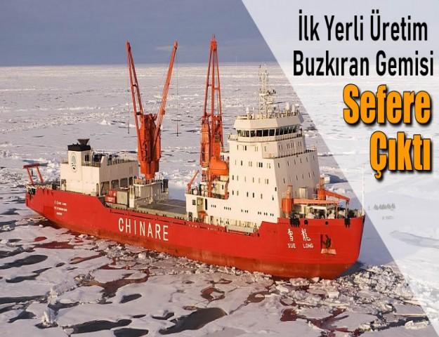 İlk Yerli Üretim Buzkıran Gemisi Sefere Çıktı