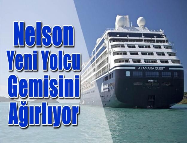 Nelson Yeni Yolcu Gemisini Ağırlıyor