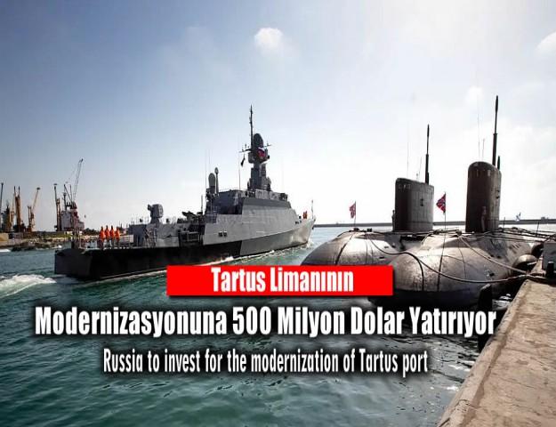 Tartus Limanının Modernizasyonuna 500 Milyon Dolar Yatırıyor