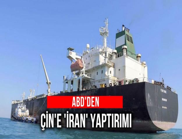 ABD'den Çin'e 'İran' Yaptırımı