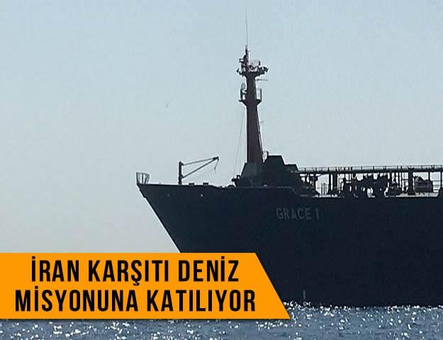 İran Karşıtı Deniz Misyonuna Katılıyor