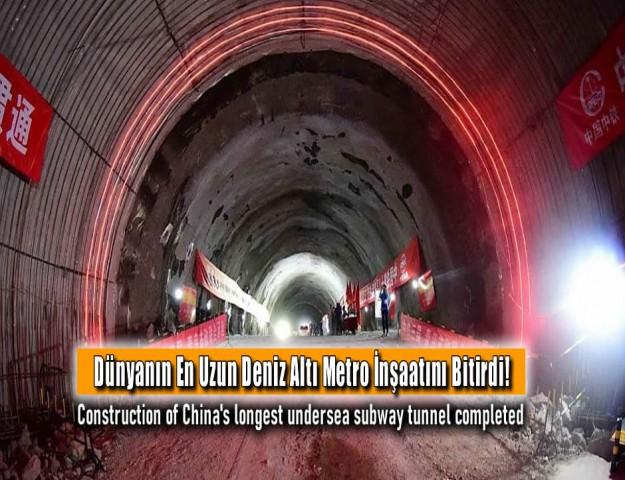 Dünyanın En Uzun Deniz Altı Metro İnşaatını Bitirdi!