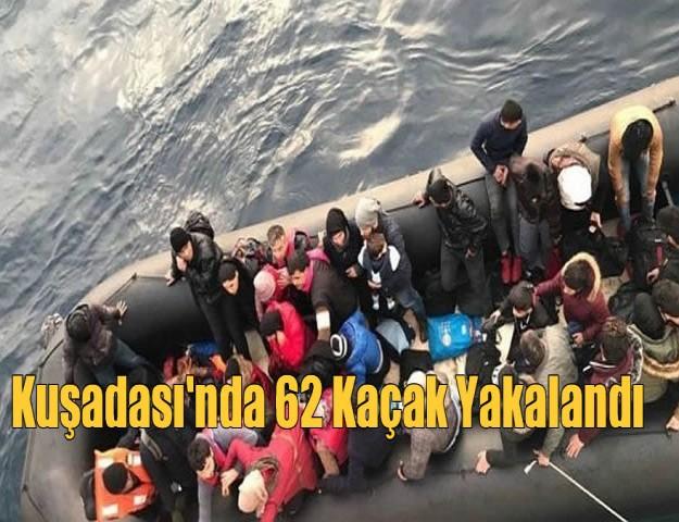 Kuşadası'nda 62 kaçak yakalandı