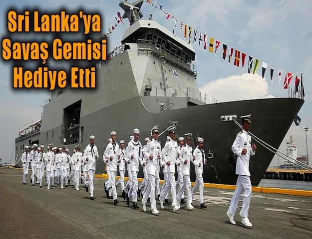 Sri Lanka'ya Savaş Gemisi Hediye Etti