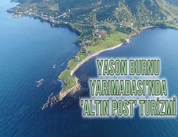 Yason Burnu Yarımadası'nda 'Altın Post' Turizmi