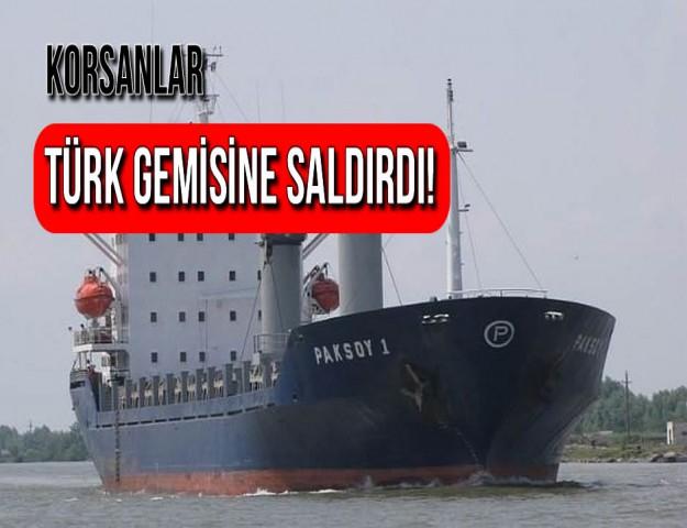 Korsanlar Türk Gemisine Saldırdı! 10 Mürettebat Rehin