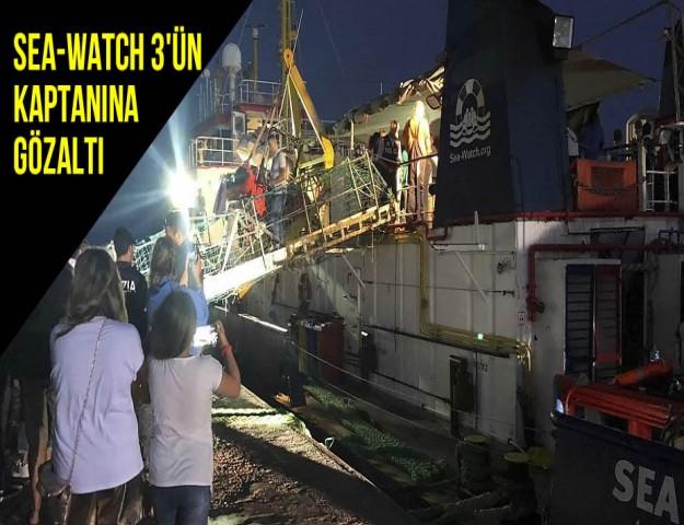 Sea-Watch 3'ün Kaptanına Gözaltı