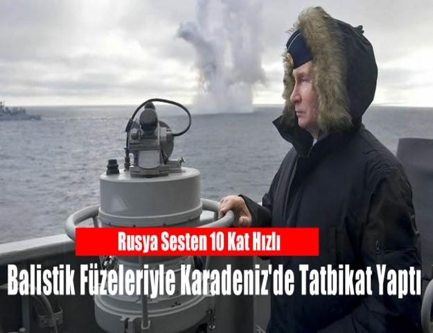 Rusya Sesten 10 Kat Hızlı Balistik Füzeleriyle Karadeniz'de Tatbikat Yaptı