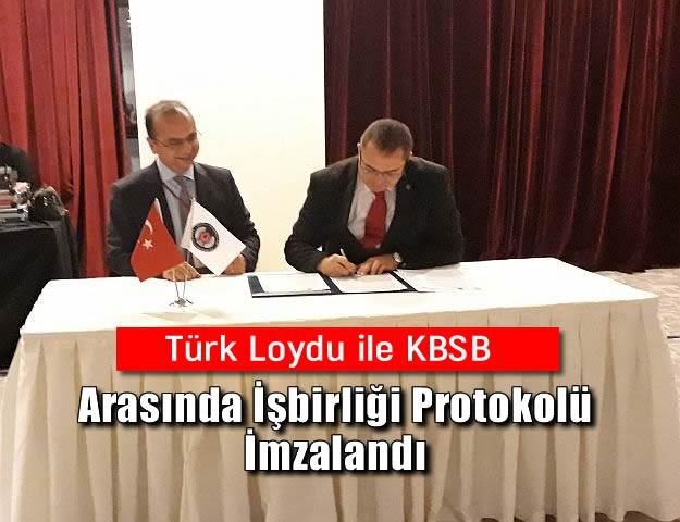Türk Loydu ile KBSB Arasında İşbirliği Protokolü İmzalandı