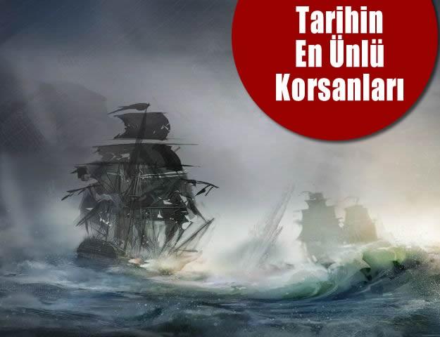 Tarihin En Ünlü Korsanları