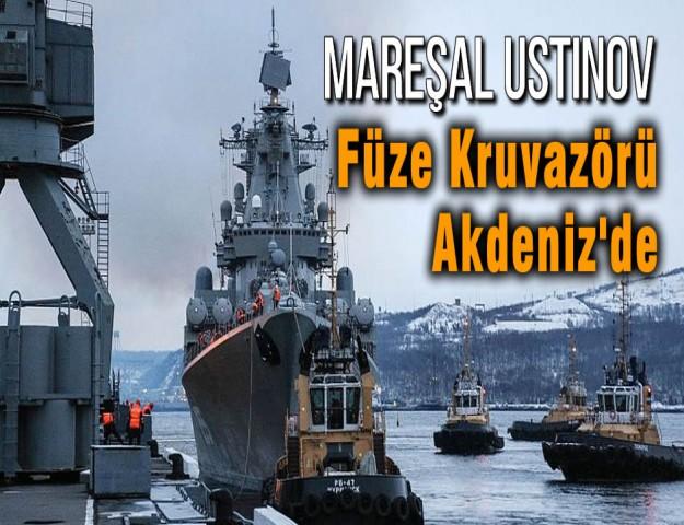 Mareşal Ustinov Füze Kruvazörü Akdeniz'de