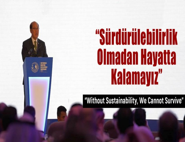 """""""Sürdürülebilirlik Olmadan Hayatta Kalamayız"""""""