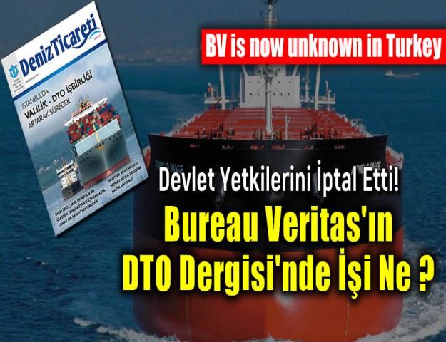 Devlet Yetkilerini İptal Etti! Bureau Veritas Reklamının DTO Dergisi'nde Ne İşi Var?
