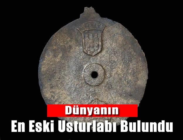 Dünyanın En Eski Usturlabı Bulundu