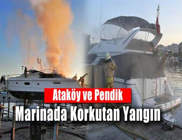 Ataköy ve Pendik Marinada Korkutan Yangın