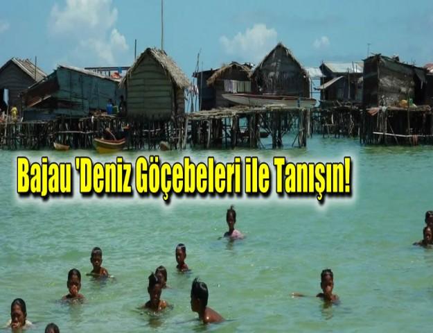 Bajau 'Deniz Göçebeleri' ile Tanışın!
