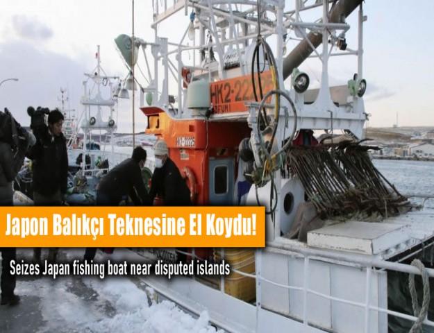 Japon Balıkçı Teknesine El Koydu!