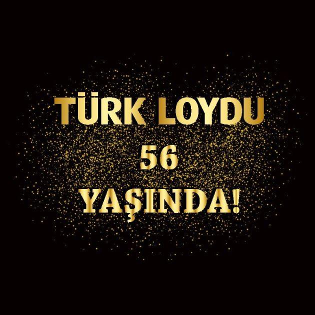 Türk Loydu 56 yaşında
