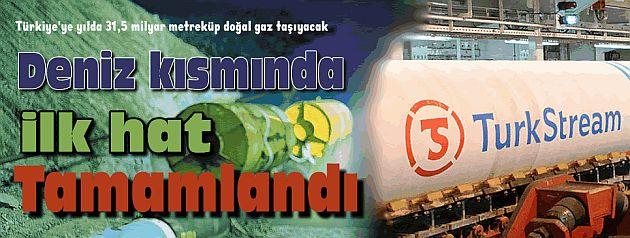Türk Akımı'nda İlk Hat Tamamlandı