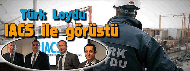 Türk Loydu IACS ile görüştü