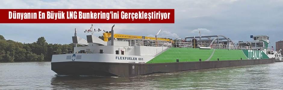 Dünyanın En Büyük LNG Bunkering'ini Gerçekleştiriyor